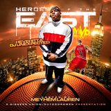 Hevehitta & DJ Unexpected - Heroes of the East | Hosted by Meyhem Lauren