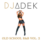 Old School R&B VOL. 2