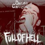 Mixtape 28 - Full Of Hell