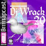 BRRRRRAP PODCAST 20 - DJ WRACK