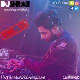 "@DJSHRAII - ""THE RE-UP"" #InTheMixWednesdays (Vol 45)"