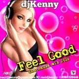 DJ KENNY FEEL GOOD DANCEHALL MIX NOV 2016