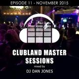 Clubland Master Sessions - UK Club Mix - Episode 11 (November 2015)