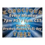Konscious Vibes & Moorish Divine National Movement & Prophet Noble