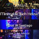 Live DJ Set Rebuild- Hotel W Santiago - July 29 2017