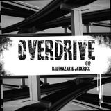 Overdrive 012 by Balthazar & JackRock