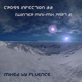 Cross Infection 33 (Winter Mini-mix Part 3)