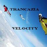 Trancazia Velocity