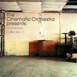 The Cinematic Orchestra presents: Soundtrack Collection 1