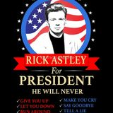 Rick Astley For President [The Rick Astley Hit Mix]
