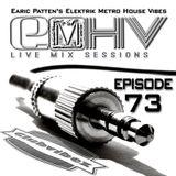 DJ Earic Patten's Elektrik Metro House Vibes LIVE Mix Sessions on Club Vibez Radio U.K. | Episode 73