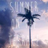 Summer on the Terrace - Live set at Club Kappeli
