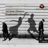 DJ Cesar Presents Progressive Shadows 003
