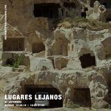 Lugares Lejanos - 12th August 2019