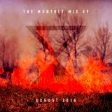 The Monthly Mix Episode 9: August 2016