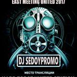 DJ SedoypromO - Radio Rave East Meeting United 2017