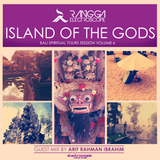 ISLAND OF THE GODS Volume 6 (Guest Mix by Arif Rahman Ibrahim)