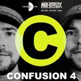 CONFUSION 4 Live mix by MR EFFLIX (09-12-2016)