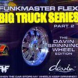 Funkmaster Flex- Big Truck Series Pt. 2 (2001)