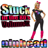 Stuck in the 80's - Volume X