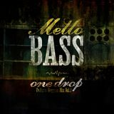 MeLLo BaSs (One Drop {Culture} Reggae Mix Vol.1)