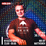 Deep Strefa on AIR @ Radio Żnin EP59 Matthewsh