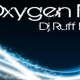 Dj Ruff Rider - Oxygen Mix 28.10.11