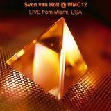 Sven van Holt - WMC12 (March 30th, 2012)