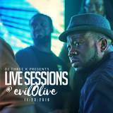 DJ 3K LIVE SESSIONS - AFRO FUSION AT EVIL OLIVE - 11.23.2016