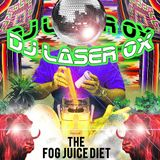 DJ Laser Ox - The Fog Juice Diet (Side A)