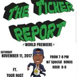 The Ticker Report 11-24-18