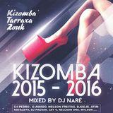 DJ NARÉ - KIZOMBA MIX COMPILATION | Best Hits Selection 2015-2016