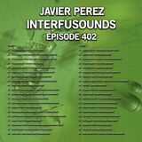 Interfusounds Episode 402 (May 27 2018)