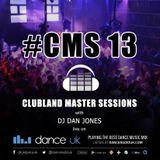 CMS13 - Clubland Master Sessions - DJ Dan Jones - Dance Radio UK (26/11/2015)