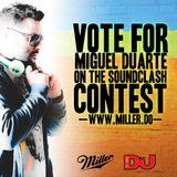 Miguel Duarte - Its Miller Time! (SoundClash Set)
