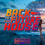 Back to the future House - Episode #003