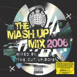 The Mash Up Mix 2006 - Mixed by The Cut Up Boys (mix 1)