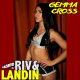 The Riv & Landin Show #002, with Gemma Cross