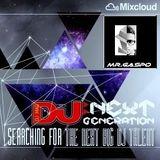 "DJ Mag Next Generation  ""MR.GASPO""  LIVE MIX"