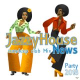 Jazzy House New's  ( Party  Club Mix)