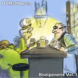 DJ MtoK present Kneipenmix Vol. 1