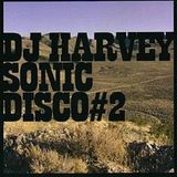 DJ Harvey - Sonic Disco 2