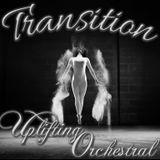 TRANSITION 025 | UPLIFTING ORCHESTRAL | PART I