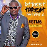 Street Threat Mixtape 6