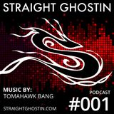 SGP001 - Transdimensional Dipset Part 2 by Tomahawk Bang (Straight Ghostin Podcast)