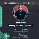 Bridges For Music - The Bridges Show #006 - Themba