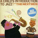 The Nextmen- A Child Introduction to Jazz