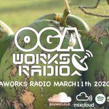 OGAWORKS RADIO March 11th 2020