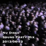 DJ Shogun - Nu Disco Sound Party Mix 2013-06-13