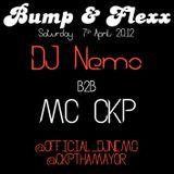 Bump & Flexx - DJ Nemo b2b MC CKP